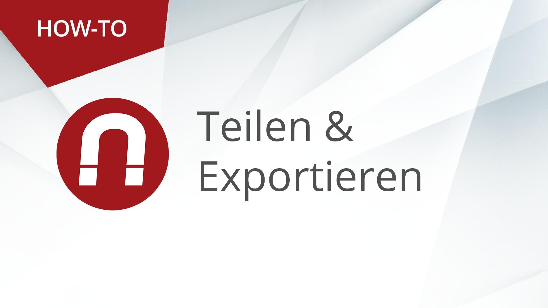 How-To: AMAGNO Advanced – Teilen & Exportieren