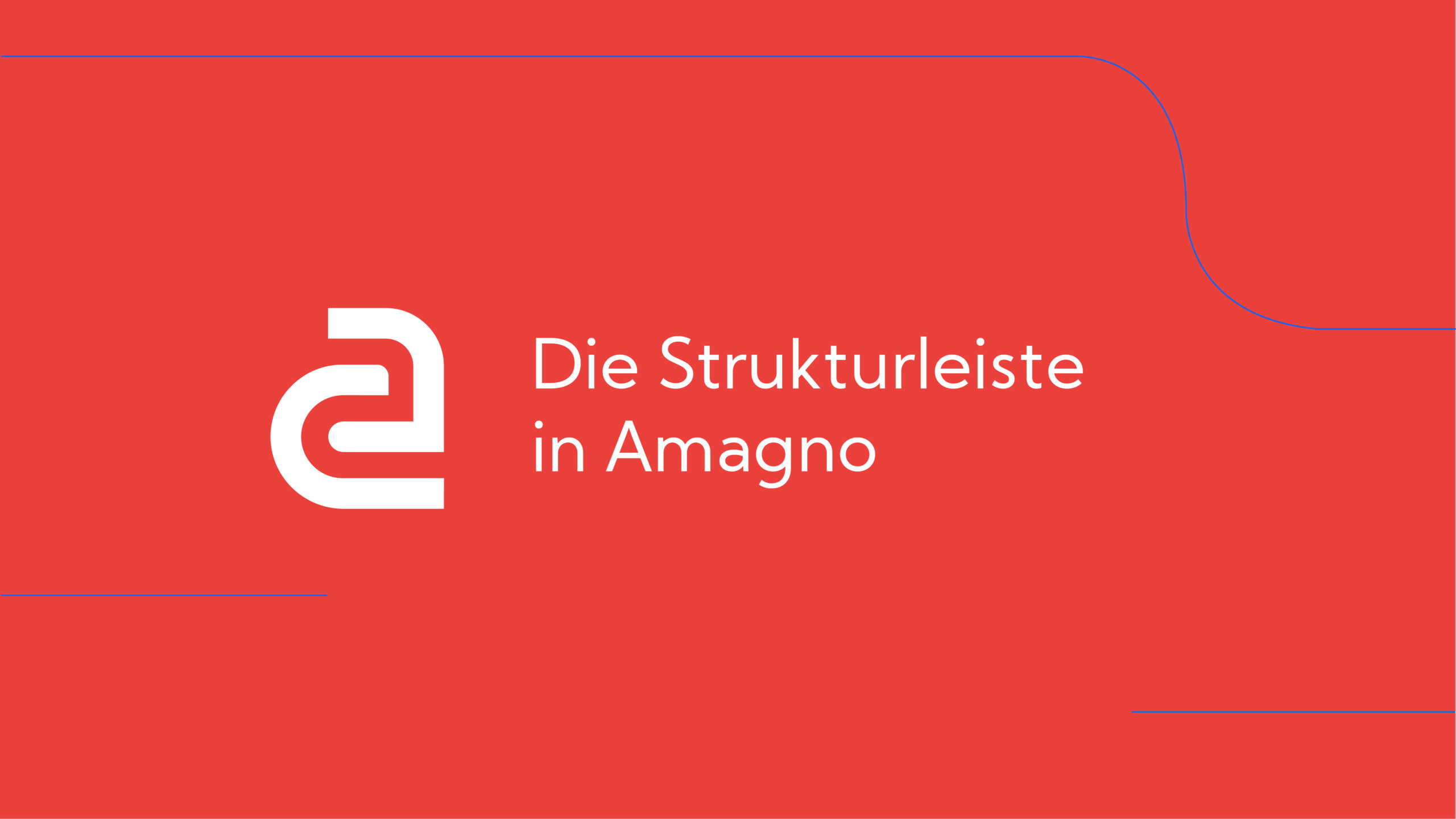 How-To: AMAGNO Basics – Die Strukturleiste