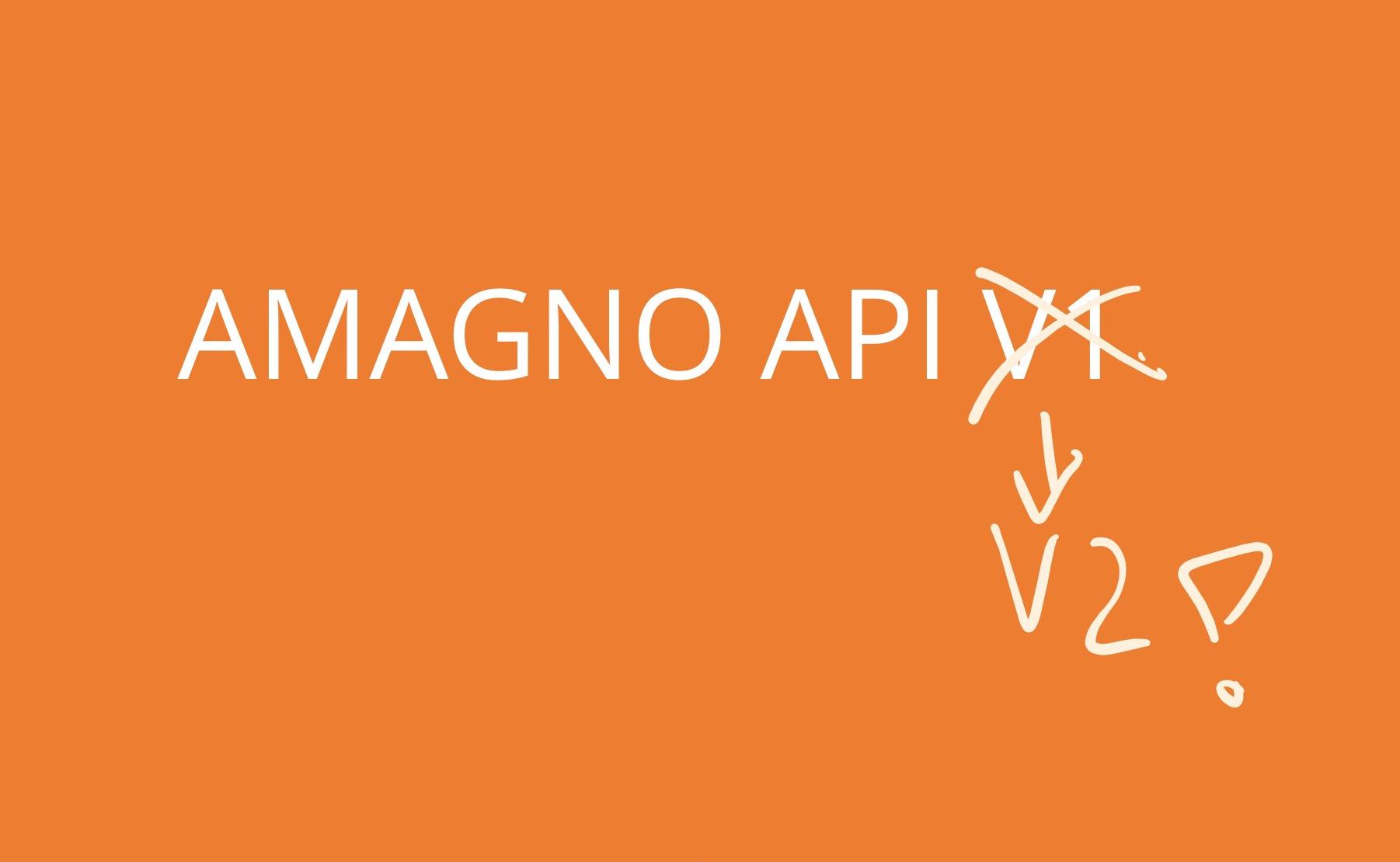 Unbedingt Schnittstellen prüfen: Amagno API v1 nicht mehr verfügbar!